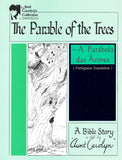 The Parable of the Trees