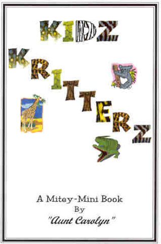 Kidz Kritterz: Mitey-Mini | Slightly Imperfect