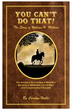 You Can't Do That!: The Story of William H. Milburn