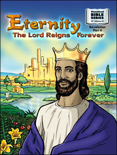 Eternity: The Lord Reigns Forever