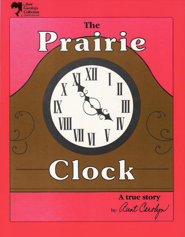 The Prairie Clock