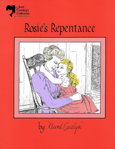 Rosie's Repentance