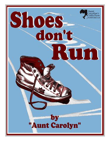 Shoes Don't Run