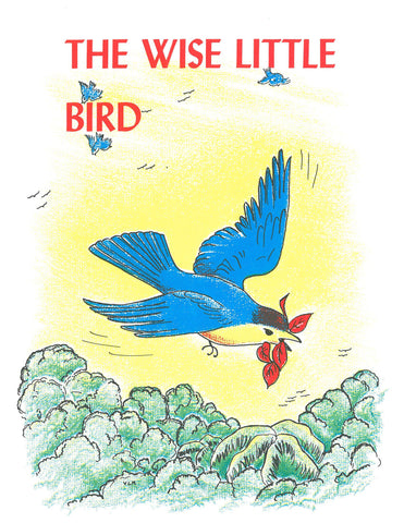 The Wise Little Bird