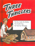 Three Thrillers