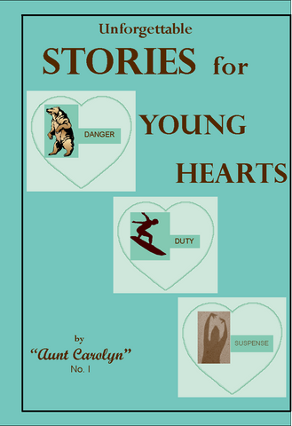 Unforgettable Stories for Young Hearts