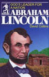 Abraham Lincoln: God's Leader for a Nation