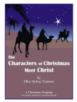 The Characters of Christmas Meet Christ
