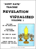 The Book of Revelation Visualized Volume One
