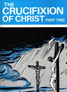 The Crucifixion of Christ Part 2