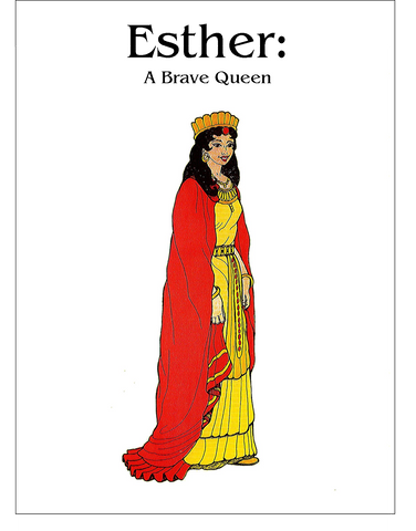 Esther: A Brave Queen