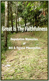 Great is Thy Faithfulness: Deputation Memories of Bill and Teresa Pfaunmiller