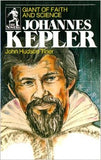Johannes Kepler: Giant of Faith and Science