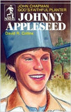 Johnny Appleseed: God's Faithful Planter, John Chapman