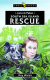John G. Paton: South Sea Island Rescue