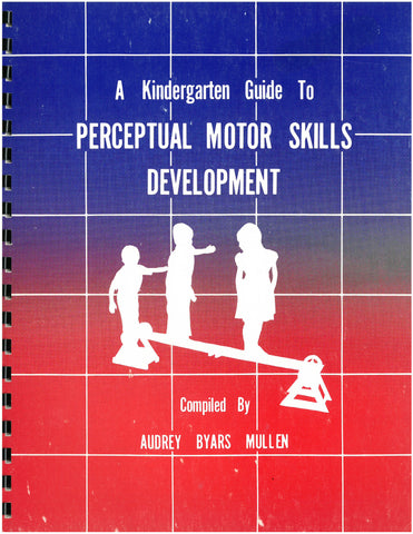 A Kindergarten Guide to Perceptual Motor Skills Development Clearance