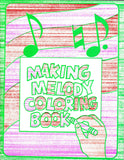 Making Melody Coloring Book