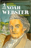 Noah Webster: Master of Words