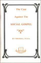 The Case Against the Social Gospel