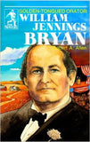 William Jennings Bryan: Golden-Tongued Orator