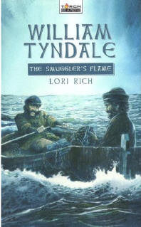 William Tyndale: The Smuggler's Flame