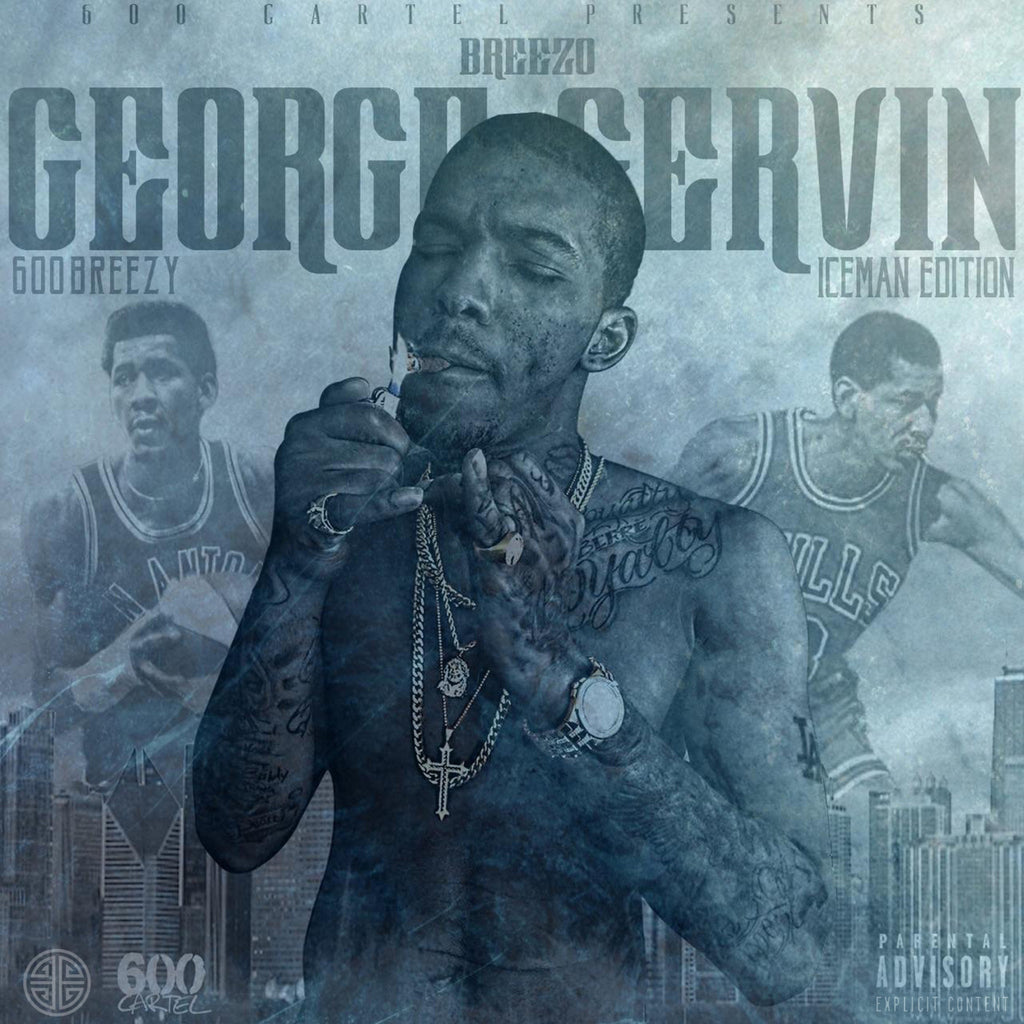 600Breezy - Breezo George Gervin (Iceman Edition) CD