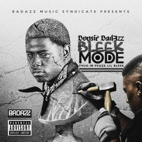 Boosie  Badazz - Bleek Mode (Rest in Peace Lil Bleek) CD