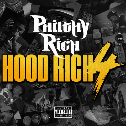Philthy Rich - Hood Rich 4 CD
