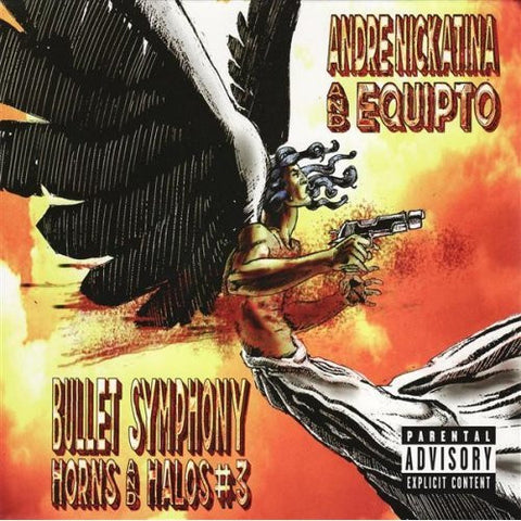 Andre Nickatina & Equipto - Bullet Symphony Horns And Halos CD