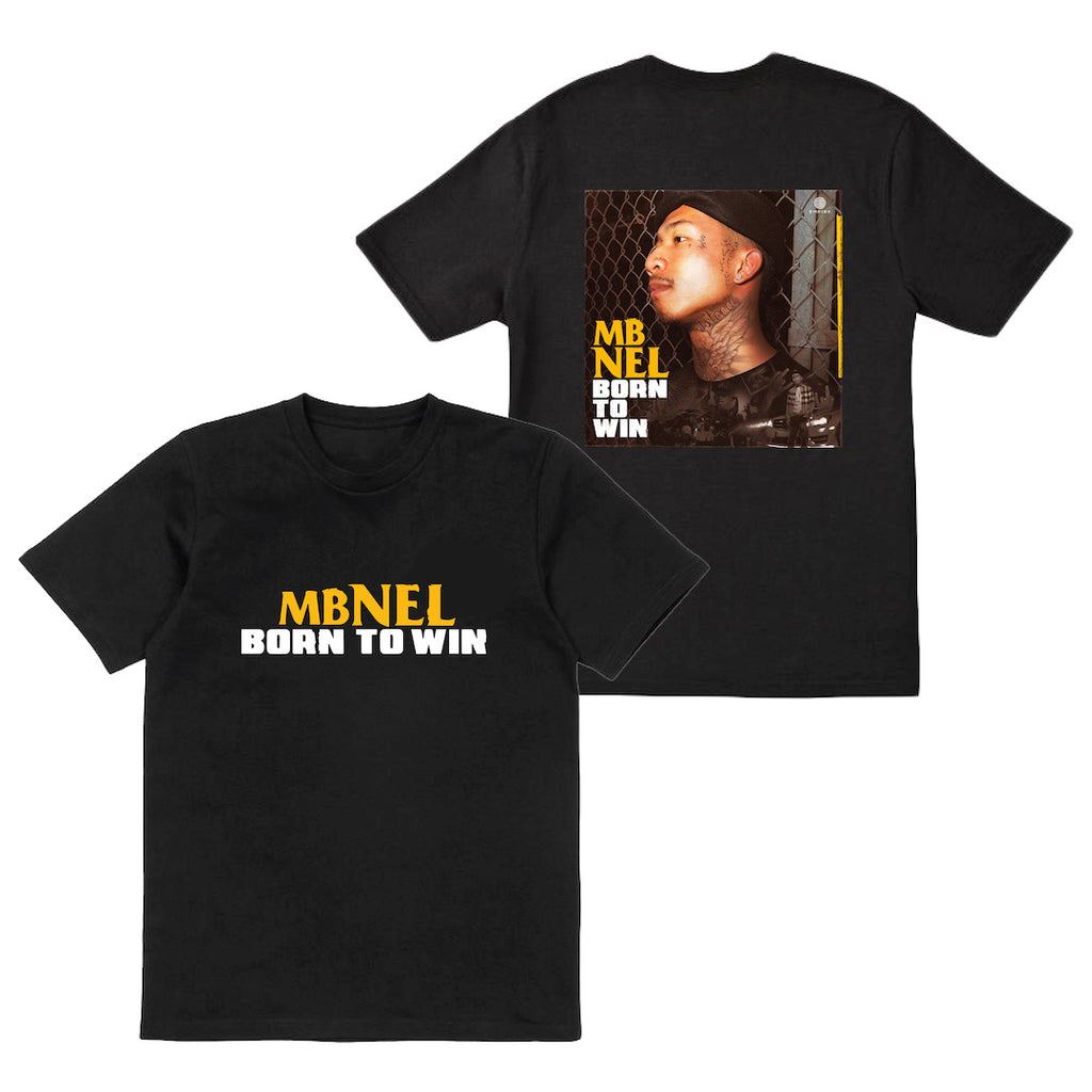 MBNEL- T Shirt + Born To Win Download