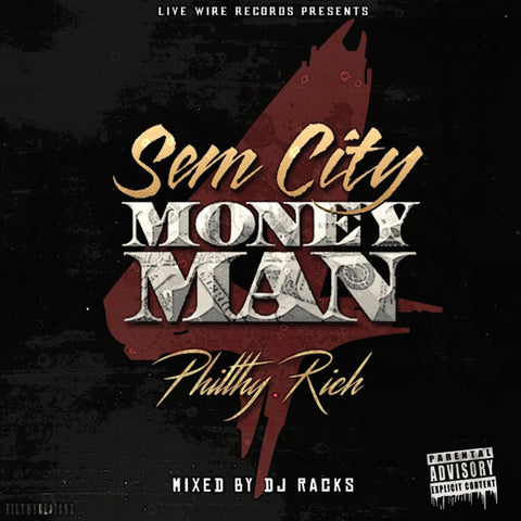 Philthy Rich - SemCity MoneyMan 4 CD