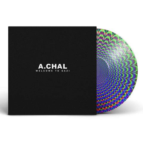 A. CHAL - Welcome to GAZI (Vinyl)
