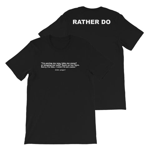 Yxngxr1 - Rather DO - Short-Sleeve Unisex T-Shirt