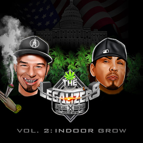 Baby Bash & Paul Wall: The Legalizers, Vol2: Indoor Grow