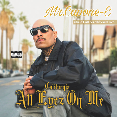 Mr. Capon-E - California Love: All Eyes On Me (CD)