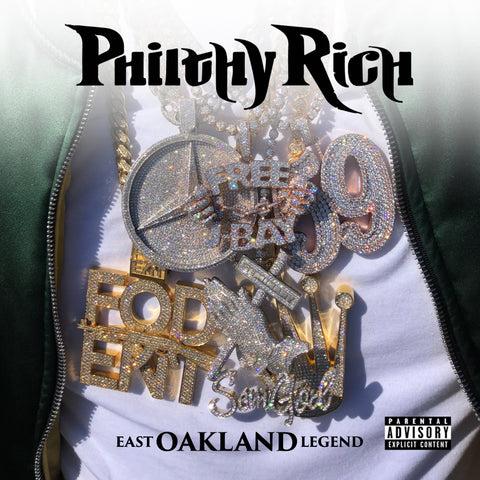 Philthy Rich - East Oakland Legend (CD)