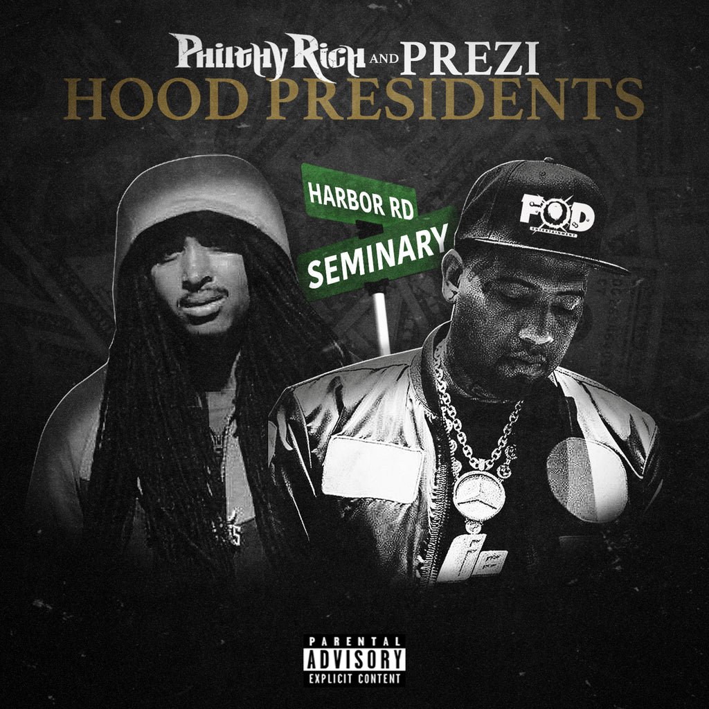 Philthy Rich & Prezi - Hood Presidents (CD)
