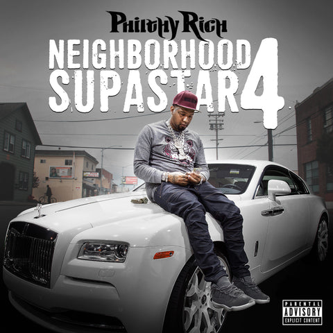 Philthy Rich - Neighborhood Supastar 4 (CD)