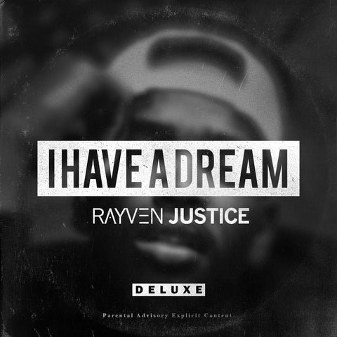 Rayven Justice - I Have A Dream Deluxe CD