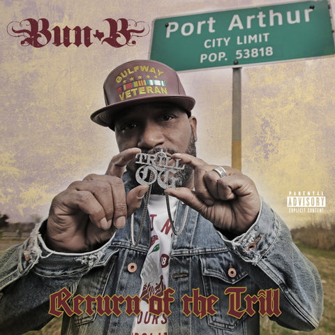 Bun B - Return of the Trill (CD)
