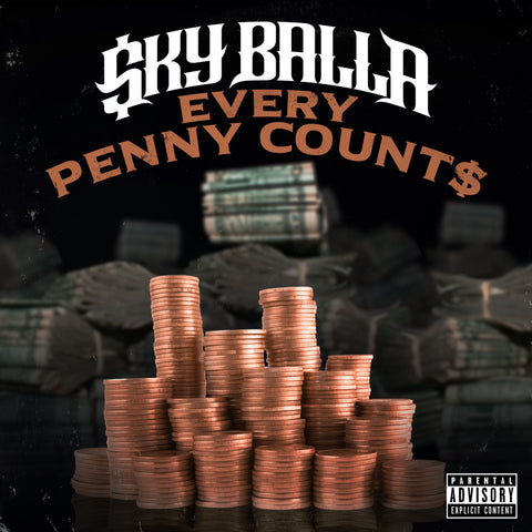 Sky Balla - Every Penny Counts CD