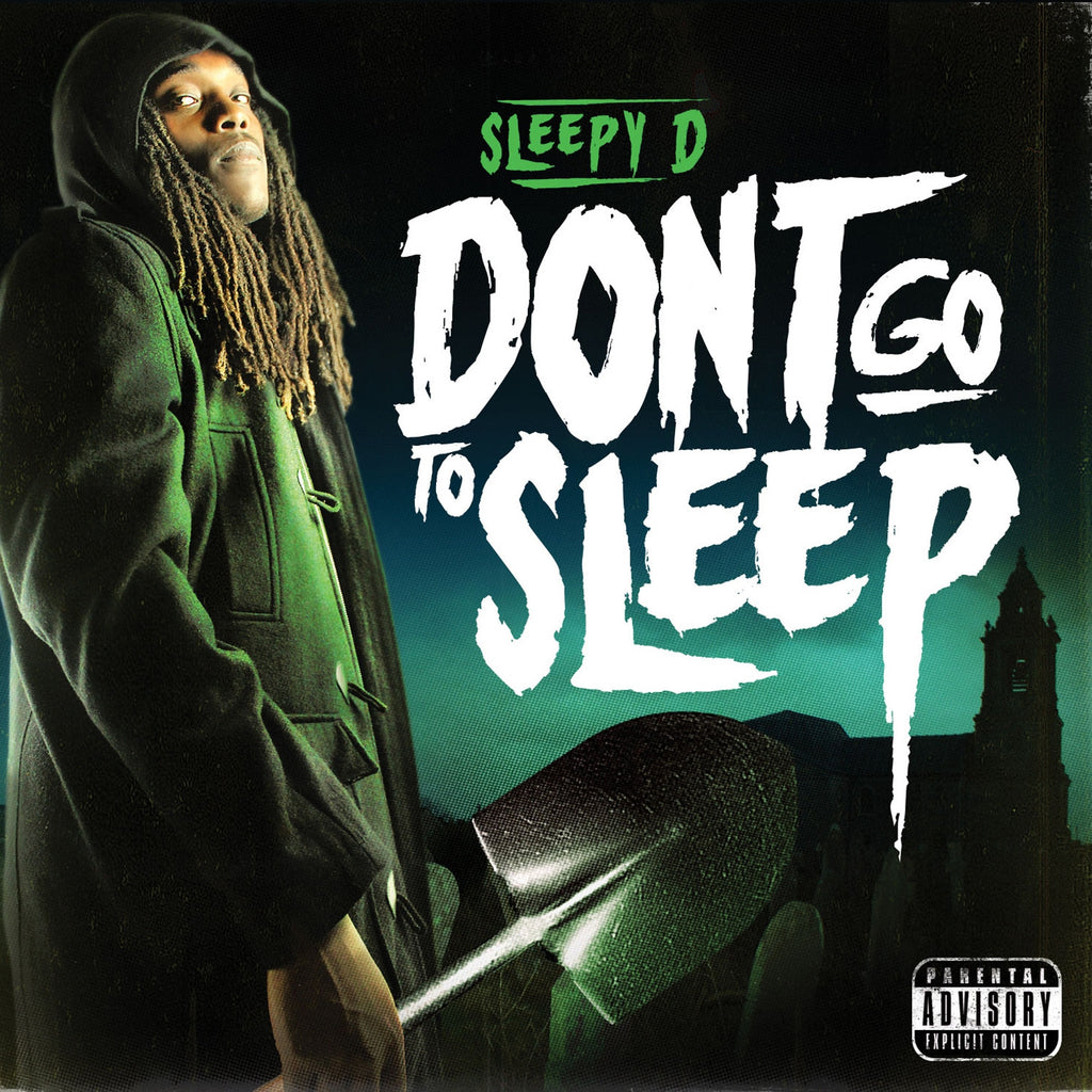 Sleepy D - Don't Go To Sleep CD