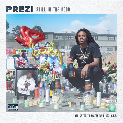 Prezi - Still In The Hood (CD)