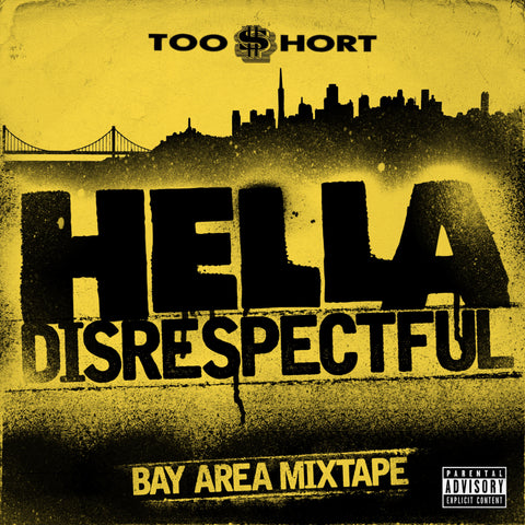 Too $hort - Bay Area Mixtape: Hella Disrespectful (CD)