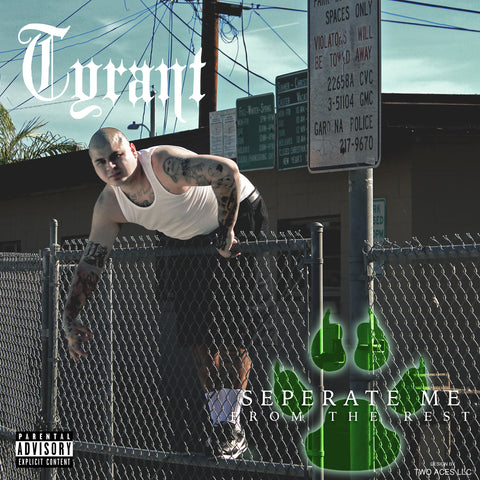 Tyrant - Separate Me From The Rest (CD)