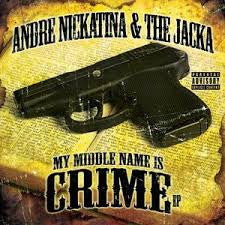 Andre Nickatina & The Jacka - My Middle Name Is Crime CD