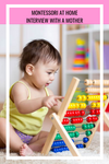 What is Montessori? - Interview with a Mother