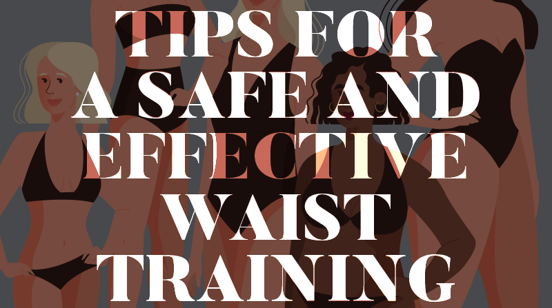 Tips for a Safe and Effective Waist Training - Infographic
