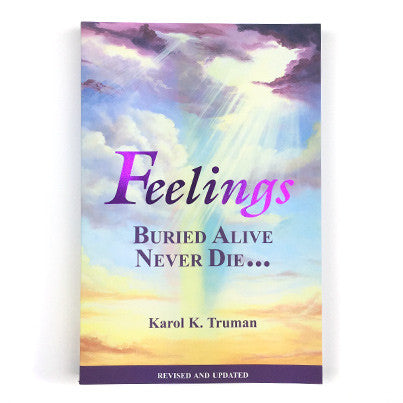 Feelings Buried Alive Never Die - booklet - TruWellness.com