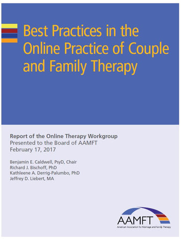 Best Practices in the Online Practice of Couple and Family Therapy (c) AAMFT